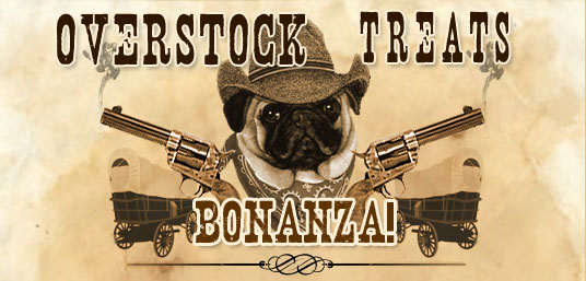 OverStock Treats Bonanza