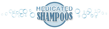 Medicated Shampoos
