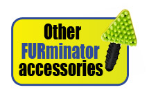 Other FURminator Accessories